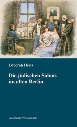 Abbildung von Hertz | Die jüdischen Salons im alten Berlin | 1. Auflage | 2018 | beck-shop.de