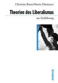 Theorien des Liberalismus | Bratu / Dittmeyer, 2017 | Buch (Cover)