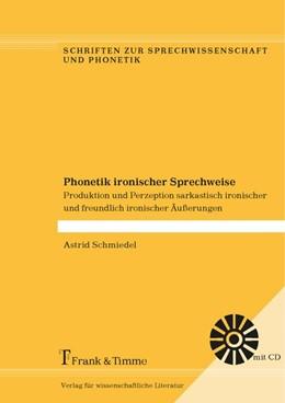 Abbildung von Schmiedel   Phonetik ironischer Sprechweise   2017   Produktion und Perzeption sark...