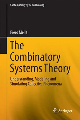 Abbildung von Mella | The Combinatory Systems Theory | 1st ed. 2017 | 2017 | Understanding, Modeling and Si...
