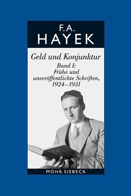 Abbildung von Hayek / Klausinger | Hayek, Friedrich A. von: Gesammelte Schriften in deutscher Sprache | 1. Auflage | 2015 | beck-shop.de