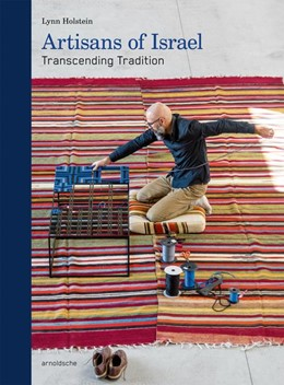 Abbildung von Holstein   Artisans of Israel   2017   Transcending Tradition