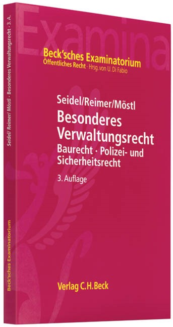 Abbildung von Seidel / Reimer / Möstl | Besonderes Verwaltungsrecht | 3. Auflage | 2009