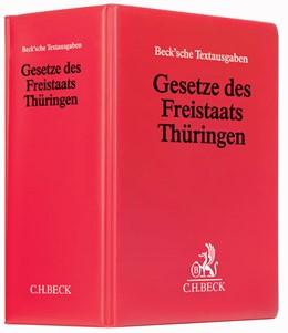 Abbildung von Gesetze des Freistaats Thüringen | 73. Auflage | 2019