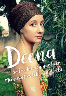 Abbildung von Deena / Herr | So frei bin ich nur hier | 1. Auflage | 2017 | beck-shop.de