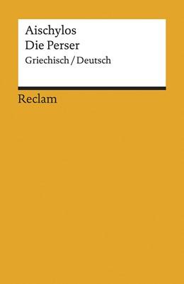 Abbildung von Aischylos / Steinmann   Die Perser   1. Auflage   2017   beck-shop.de
