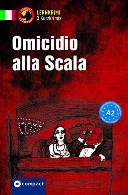 Abbildung von De Feo / Oddo | Omicidio alla Scala | 1. Auflage | 2017 | beck-shop.de