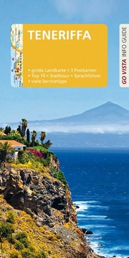 Abbildung von Schell | GO VISTA: Reiseführer Teneriffa | 2., aktualisierte Auflage | 2017 | Mit Faltkarte und 3 Postkarten