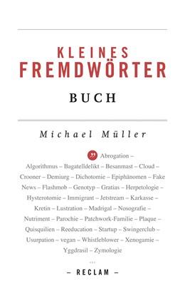 Abbildung von Müller | Kleines Fremdwörterbuch | 3., durchgesehene und ergänzte Auflage, Nachdruck | 2017 | Mit einem Verzeichnis gebräuch...