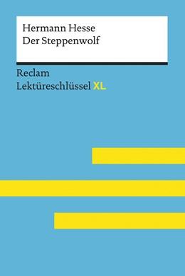 Abbildung von Patzer   Lektüreschlüssel XL. Hermann Hesse: Der Steppenwolf   1. Auflage   2017   beck-shop.de