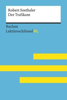 Abbildung von Standke   Lektüreschlüssel XL. Robert Seethaler: Der Trafikant   1. Auflage   2018   beck-shop.de