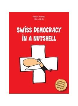 Abbildung von Kucholl   Swiss Democracy in a Nutshell   2. Auflage   2014   beck-shop.de