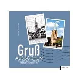Abbildung von Dengler | Gruß aus Bochum | 1. Auflage | 2017 | beck-shop.de