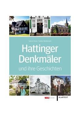 Abbildung von Kruse / Weidemann   Hattinger Denkmäler und ihre Geschichten   1. Auflage   2017   beck-shop.de