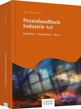 Abbildung von Lucks (Hrsg.) | Praxishandbuch Industrie 4.0 | 1. Auflage | 2017 | beck-shop.de
