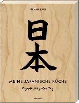 Abbildung von Paul | Meine japanische Küche | 1. Auflage | 2017 | beck-shop.de
