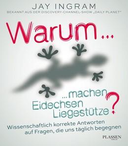 Abbildung von Ingram | Warum machen Eidechsen Liegestütze? | 1. Auflage | 2017 | beck-shop.de