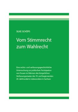 Abbildung von Schöps | Vom Stimmrecht zum Wahlrecht | 2017 | Eine rechts- und verfassungsge...