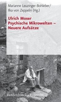 Psychische Mikrowelten – Neuere Aufsätze   Moser / Leuzinger-Bohleber / von Zeppelin   Aufl., 2005   Buch (Cover)