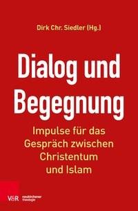 Abbildung von Siedler (Hrsg.) | Dialog und Begegnung | 2017