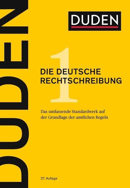 Duden - Die deutsche Rechtschreibung | Dudenredaktion | 27. Auflage, 2017 | Buch (Cover)