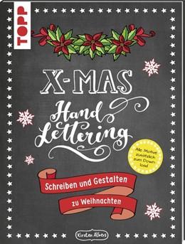 Abbildung von Albers | Handlettering X-Mas. Schreiben und Gestalten zu Weihnachten | 2017 | Mappe mit 32 Seiten Anleitungs...