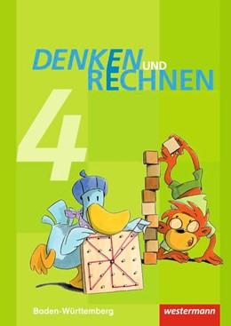 Abbildung von Denken und Rechnen 4. Schülerband. Grundschulen. Baden-Württemberg | 1. Auflage | 2017 | beck-shop.de