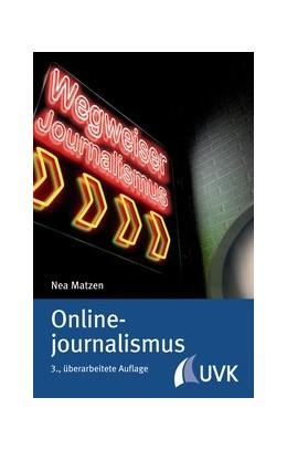 Abbildung von Matzen | Onlinejournalismus | 3., überarbeitete Auflage | 2014
