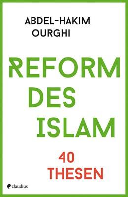 Abbildung von Ourghi | Reform des Islam | 1. Auflage | 2017 | beck-shop.de