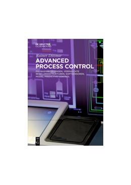 Abbildung von Dittmar | Advanced Process Control | 2017 | PID-Basisregelungen, Vermascht...