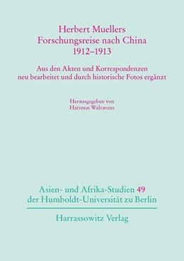 Abbildung von Walravens   Herbert Muellers Forschungsreise nach China 1912–1913   1. Auflage   2017   beck-shop.de