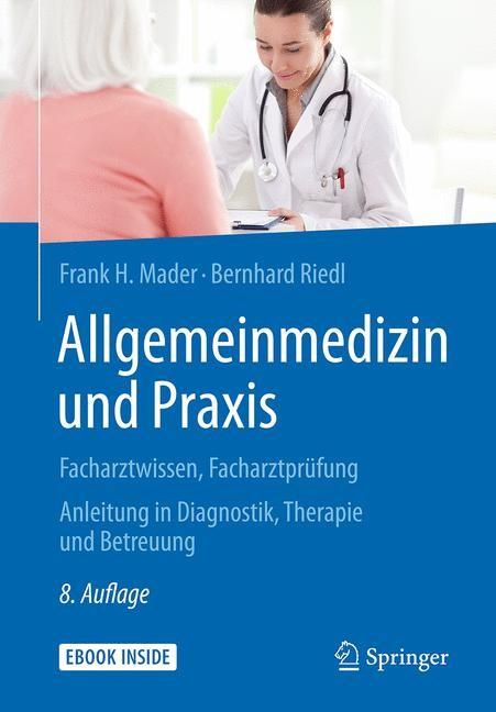 Allgemeinmedizin und Praxis   Mader / Riedl   8., vollständig überarbeitete und ergänzte Auflage, 2018 (Cover)