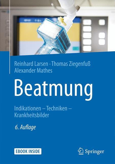 Abbildung von Larsen / Ziegenfuß / Mathes | Beatmung | 6. Auflage | 2018