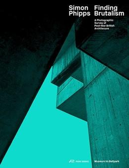 Abbildung von Stadler / Hertach   Simon Phipps Finding Brutalism   1. Auflage   2017   beck-shop.de