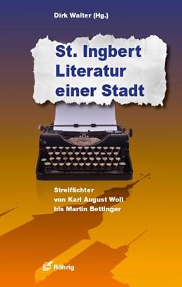 Abbildung von Walter   St. Ingbert - Literatur einer Stadt   1. Auflage   2017   beck-shop.de