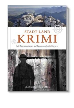 Abbildung von Stadt Land Krimi | 1. Auflage | 2018 | beck-shop.de