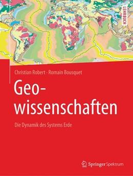 Abbildung von Robert / Bousquet | Geowissenschaften | 2018 | Die Dynamik des Systems Erde