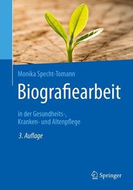 Abbildung von Specht-Tomann | Biografiearbeit | 3. Auflage | 2017 | beck-shop.de