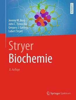 Abbildung von Berg / Tymoczko / Gatto jr. | Stryer Biochemie | 8., vollständig überarbeitete Auflage | 2017