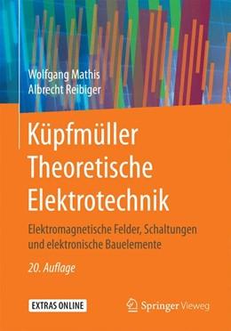 Abbildung von Mathis / Reibiger   Küpfmüller Theoretische Elektrotechnik   20., aktualisierte Auflage   2017   Elektronische Bauelemente, Sch...