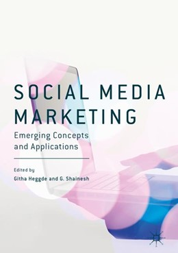 Abbildung von Heggde / Shainesh | Social Media Marketing | 1. Auflage | 2018 | beck-shop.de