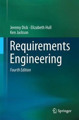 Abbildung von Dick / Jackson / Hull | Requirements Engineering | 4th ed. 2017 | 2017
