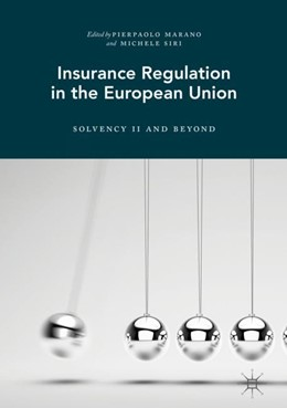 Abbildung von Marano / Siri | Insurance Regulation in the European Union | 2017 | Solvency II and Beyond