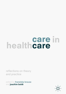 Abbildung von Krause / Boldt | Care in Healthcare | 2017