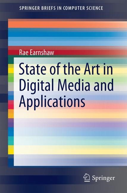 State of the Art in Digital Media and Applications | Earnshaw, 2017 | Buch (Cover)