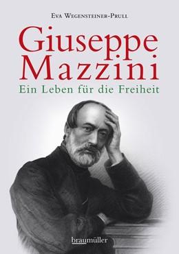 Abbildung von Wegensteiner-Prull   Guiseppe Mazzini   1. Auflage   2017   beck-shop.de