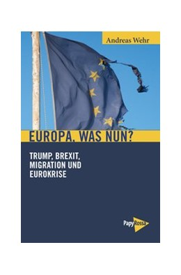 Abbildung von Wehr   Europa, was nun?   1. Auflage   2018   beck-shop.de