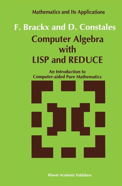 Computer Algebra with LISP and REDUCE | Brackx / Constales, 1991 | Buch (Cover)