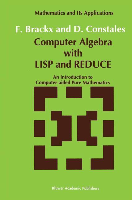 Abbildung von Brackx / Constales | Computer Algebra with LISP and REDUCE | 1991
