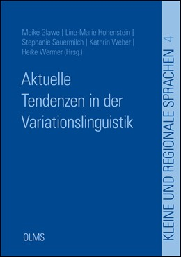 Abbildung von Glawe / Hohenstein / Sauermilch / Weber / Wermer | Aktuelle Tendenzen in der Variationslinguistik | 2017 | 2017 | 4